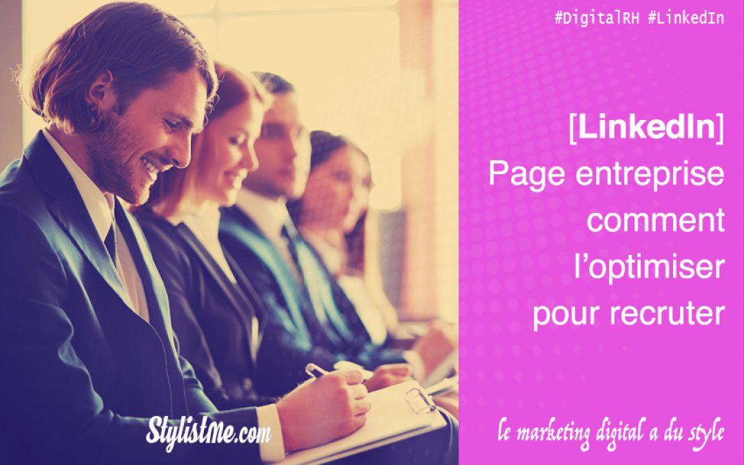 LinkedIn Page Entreprise comment l'optimiser pour recruter