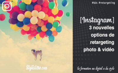 Instagram 3 nouvelles options de retargeting SEA