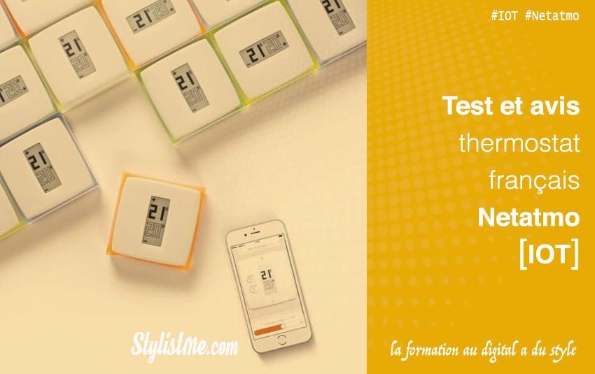 Test thermostat connecté Netatmo la gestion de votre chauffage gaz