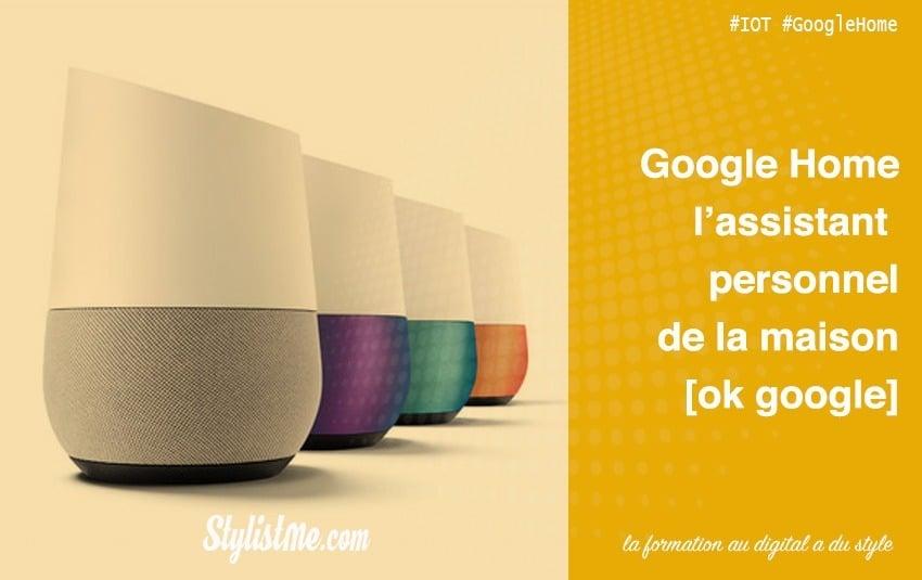 Google Home Assistant personnel vocal de la maison
