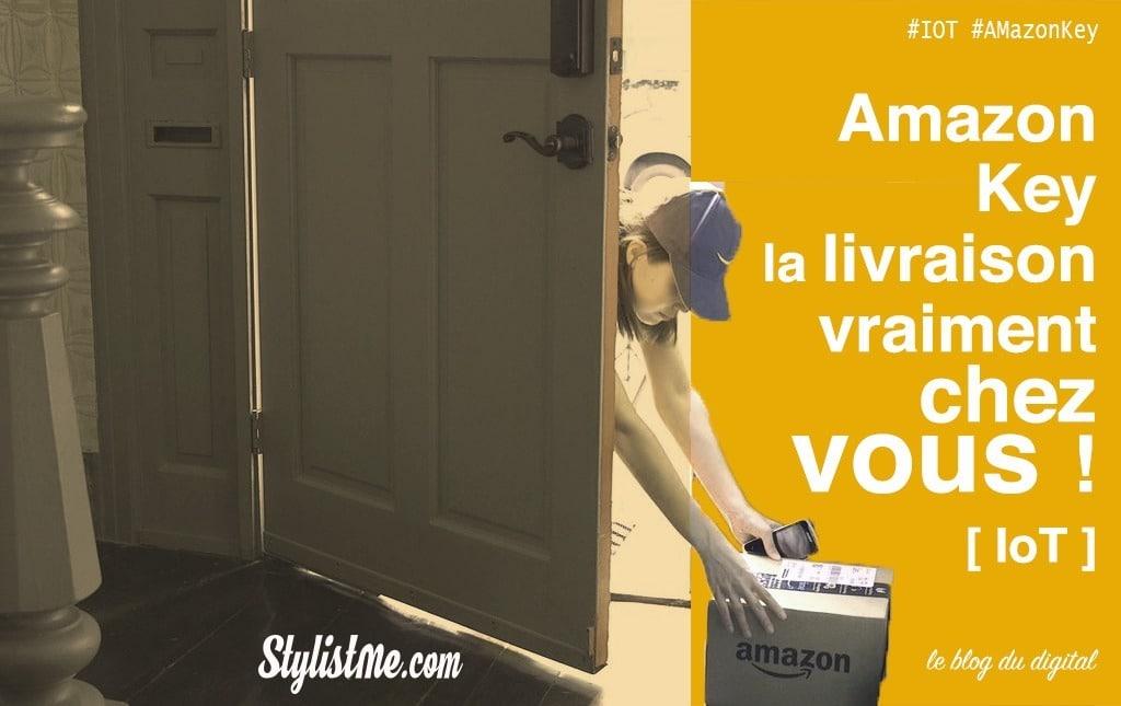 Amazon Key : la livraison chez vous, sans vous !
