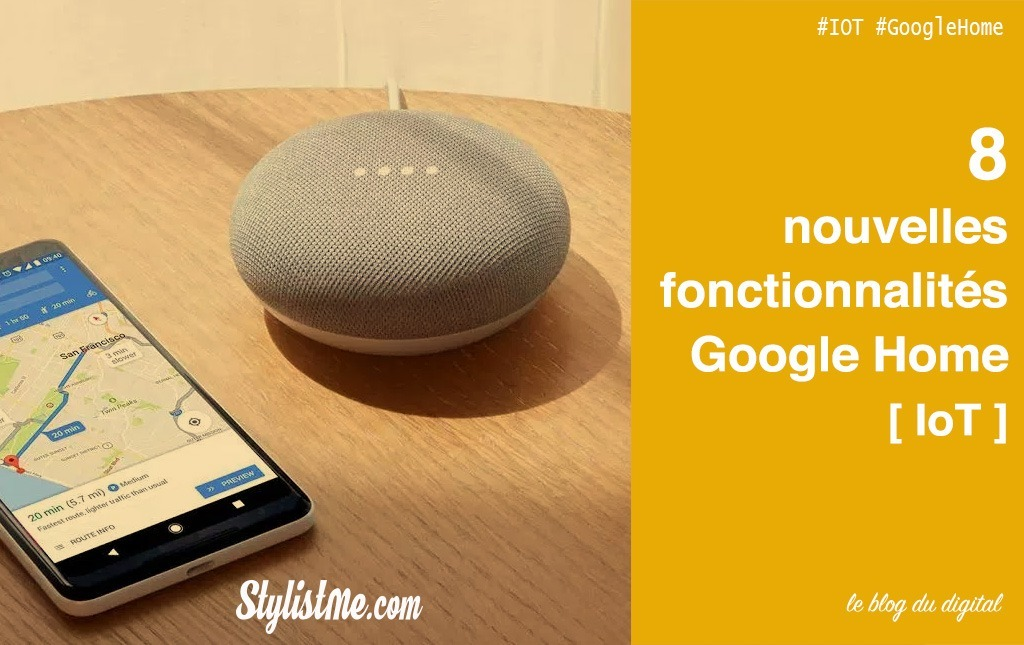fonctionnalités Google Home mini max nouveautés