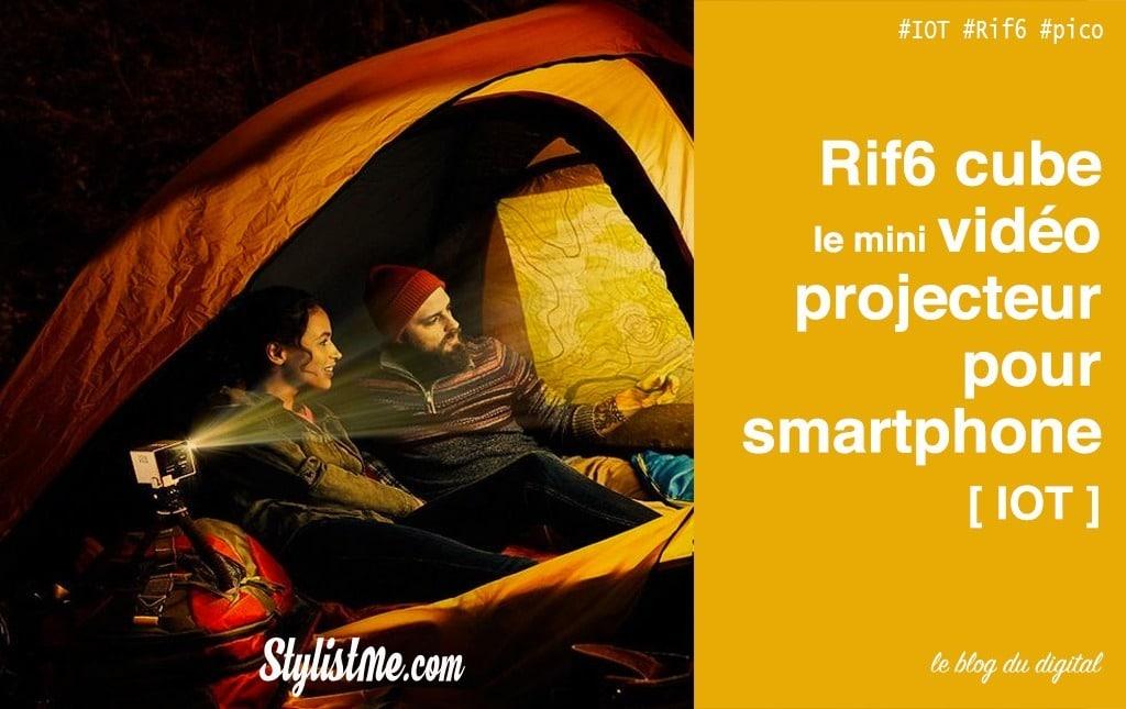 Rif6-Cube Test avis pico projecteur