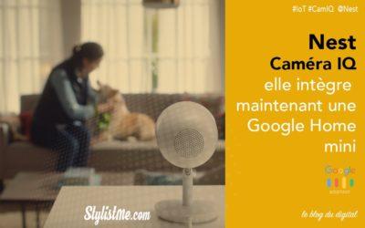 Nest Cam IQ test avis : la caméra d'intérieure qui intègre  Google Home