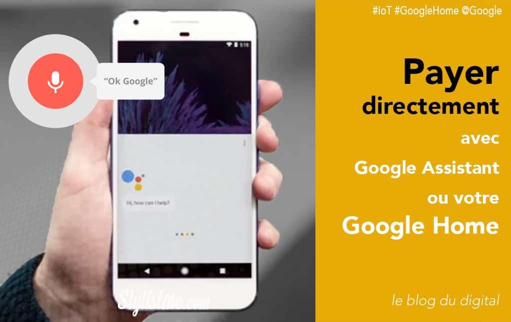 Payer ou faire un virement avec votre Google Home Google Assistant