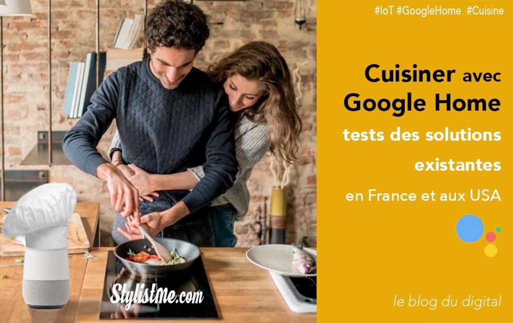 Cuisiner avec Google Home test Emile et une recette - Recette du moment