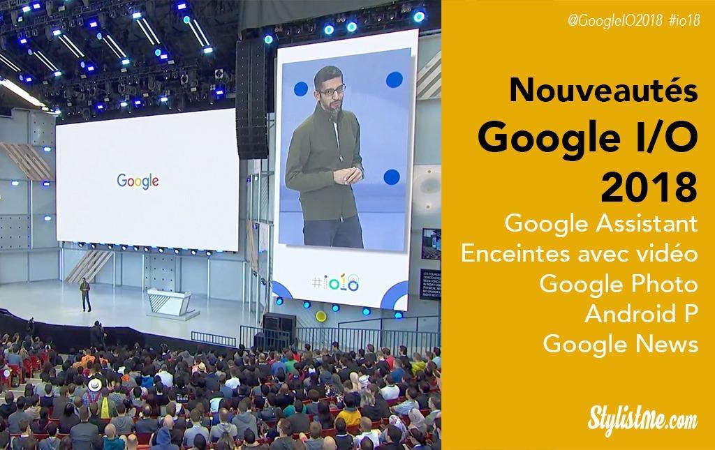 Google I/O 2018 Google Assistant Photo Android-P