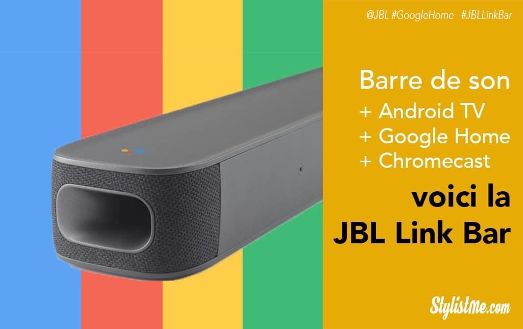 JBL Link bar avis test google home android tv chromecast