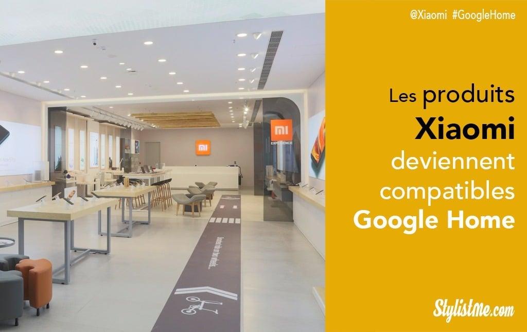 Xiaomi devient compatible Google Home