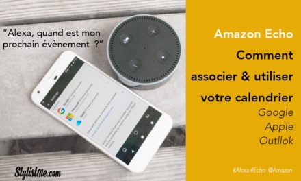 Amazon Echo comment utiliser calendrier Google, iCloud ou Outlook [Tuto]
