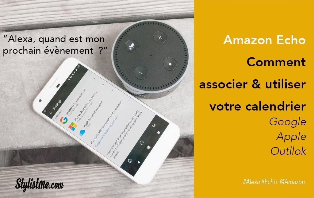 Amazon Echo comment utiliser calendrier Google, iCloud ou Outlook