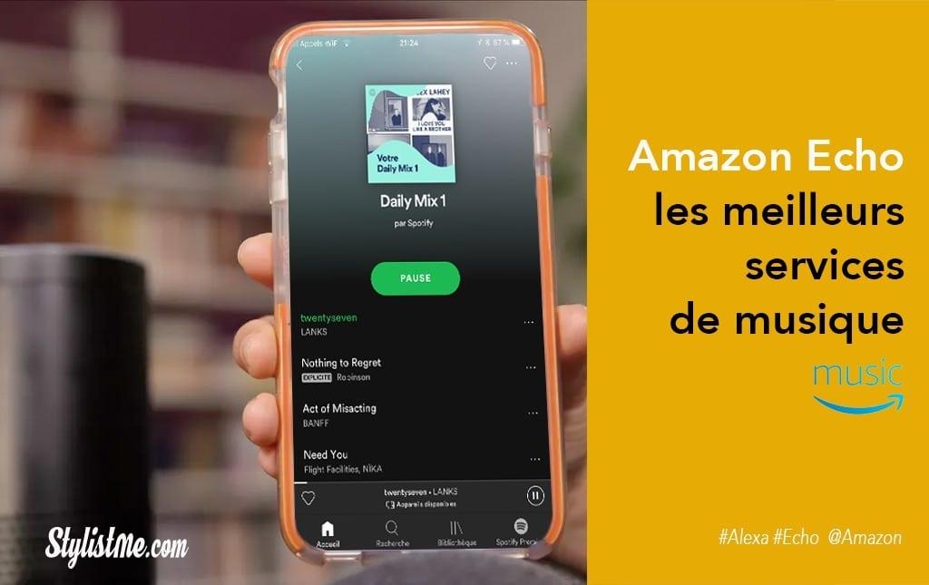 Amazon Echo toutes les sources de musique et radios en streaming