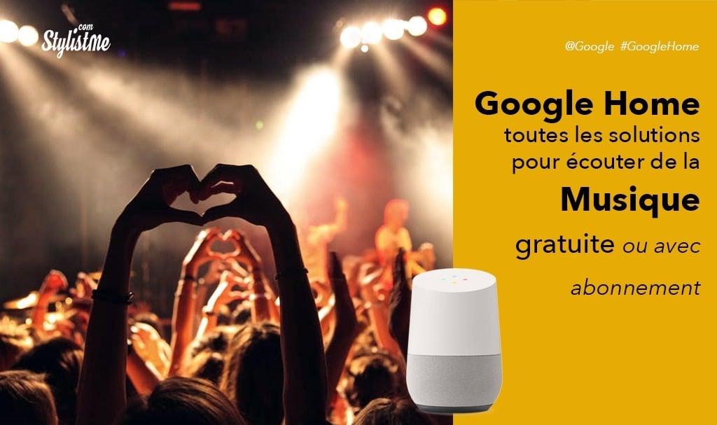 Comment écouter de la musique sur Google Home