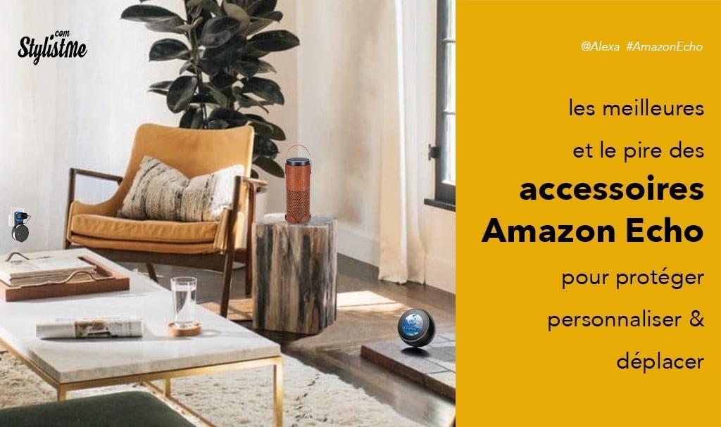 meilleurs accessoires Amazon Echo