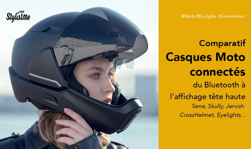 d296a27e2cb Casque moto connecté comparatif : Jarvish, Skully, Eyelights, Sena ...