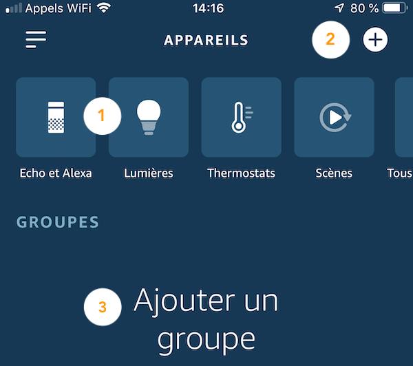 nouvelle app Alexa piloter ajouter appareils et groupe