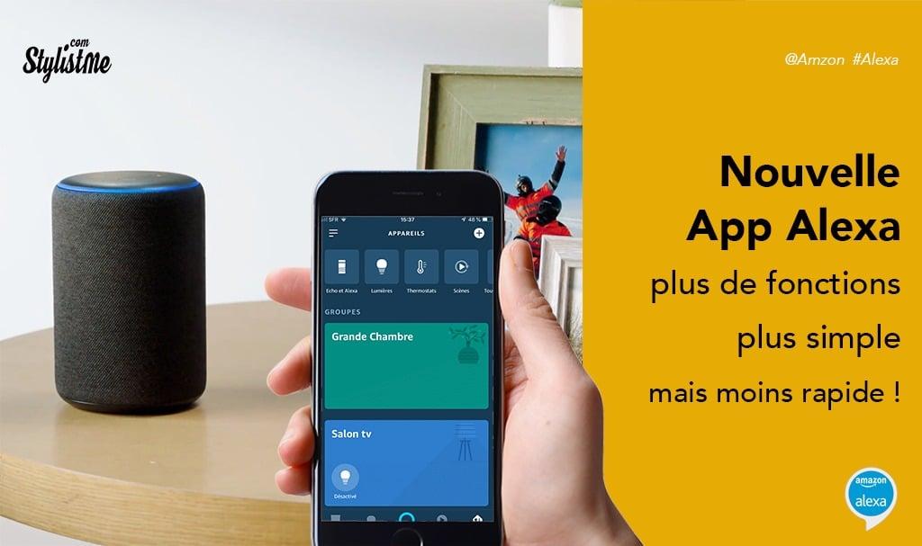 Nouvelle app Alexa disponible en France plus de fonctions accessibles