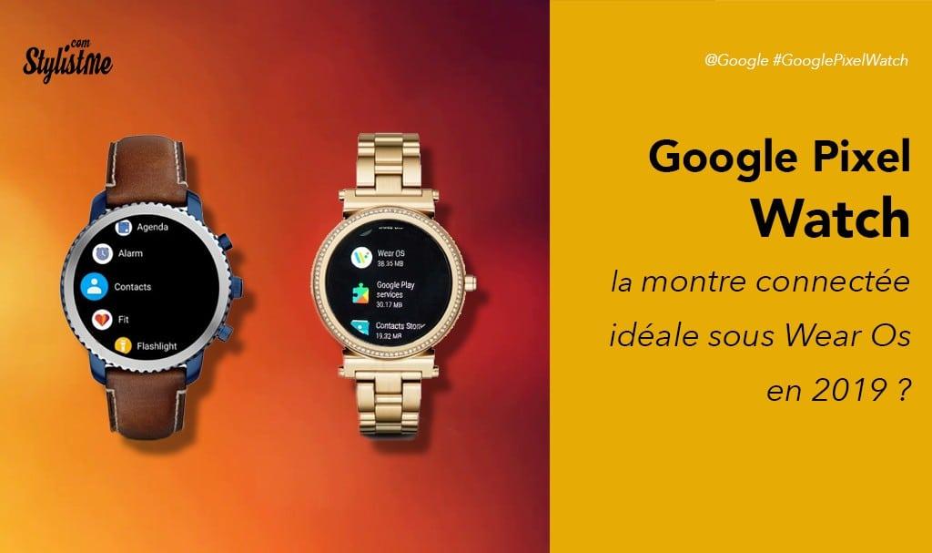 Google Pixel Watch prix avis test date de sortie