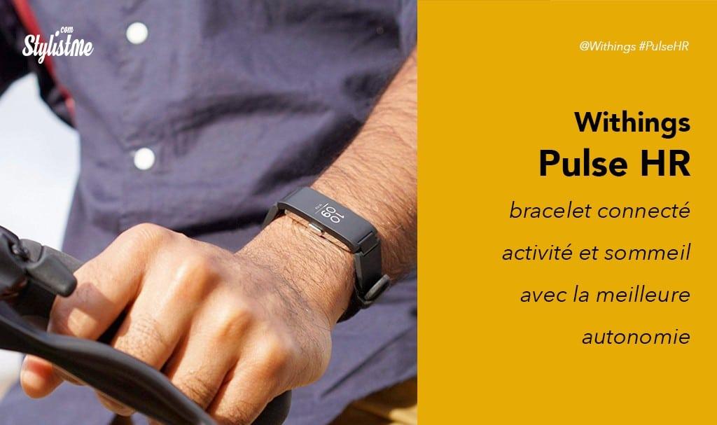 Withings Pulse HR prix test avis bracelet connecté suivi activité et sommeil