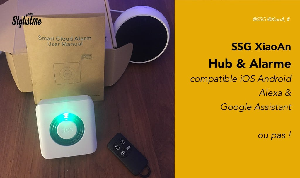 Alarme-connectée-SSG-XiaoAn-avis-tes-prix-pour-Google-Home-ou-Amazon-Echo