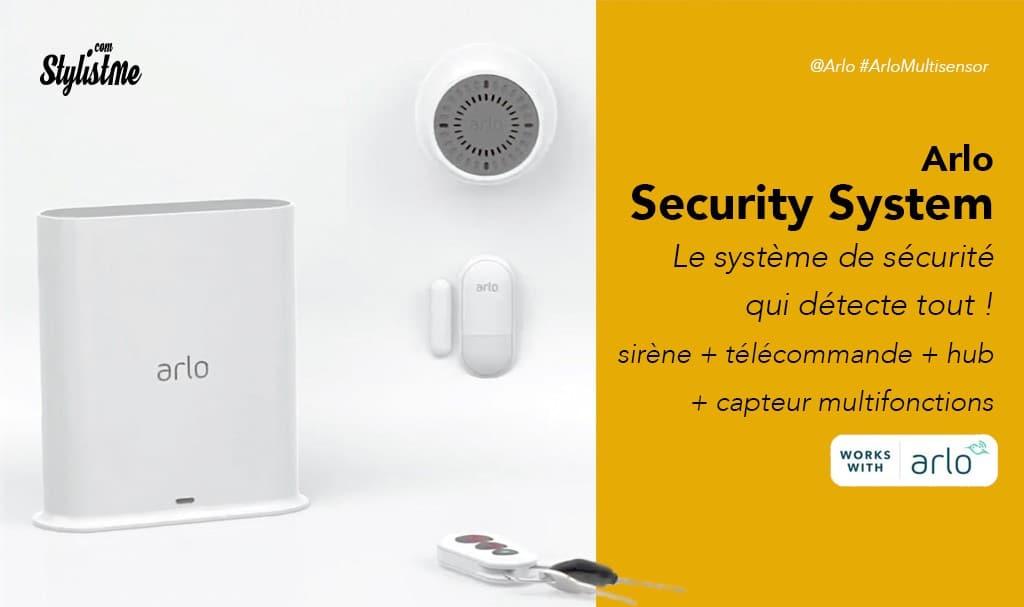 Arlo Security System prix avis test multi-sensor sirène hub télécommande