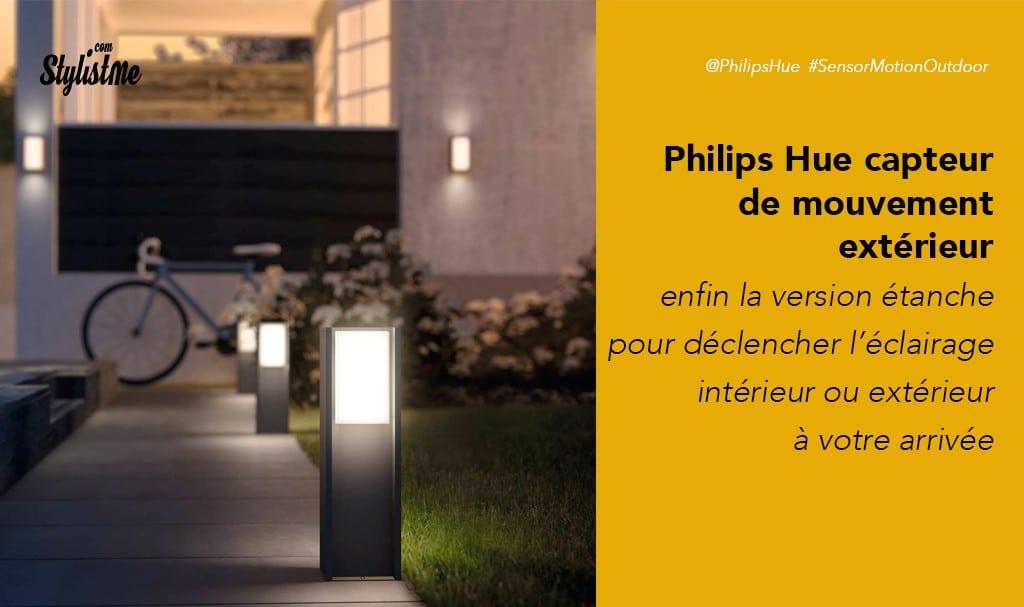 Détecteur de mouvement extérieur Philips Hue prix avis test - motion sensor outdoor