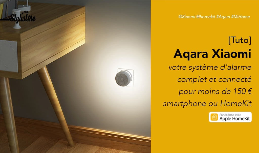 Système-d'alarme-HomeKit-pas-cher-Aqara-Mi-Home-de-Xiaomi-[Tuto]