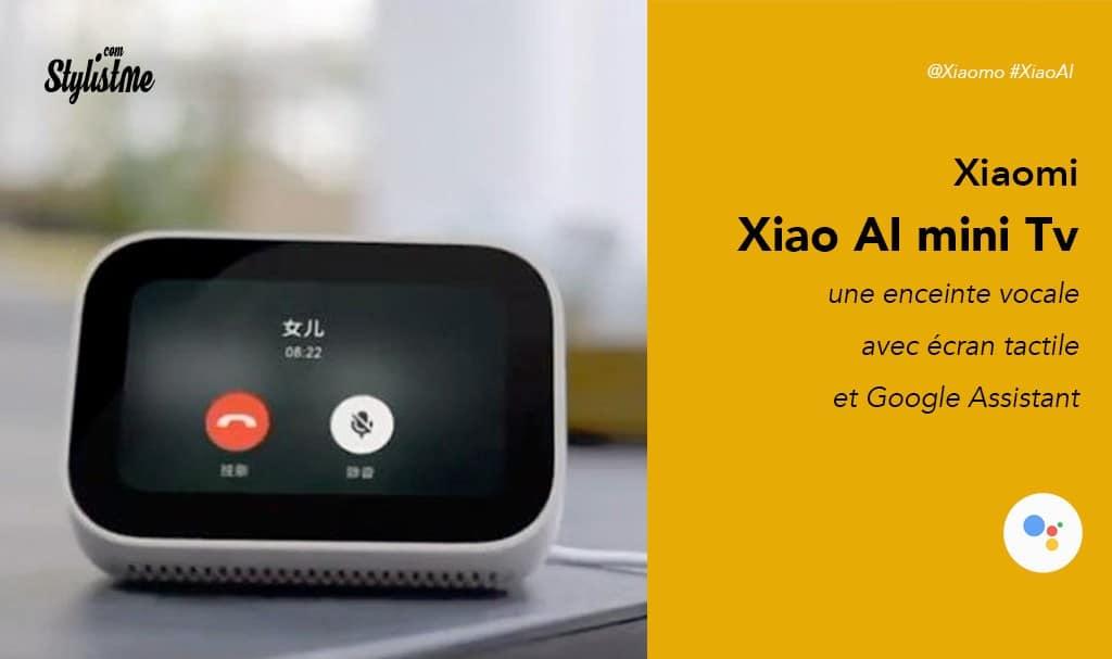XiaoAI écran tactile avec Google Assistant de Xiaomi mini Tv