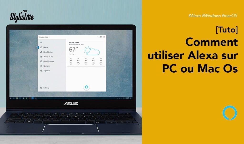 Comment utiliser Alexa sur PC (Windows) ou Macbook (macOS) [Tuto]