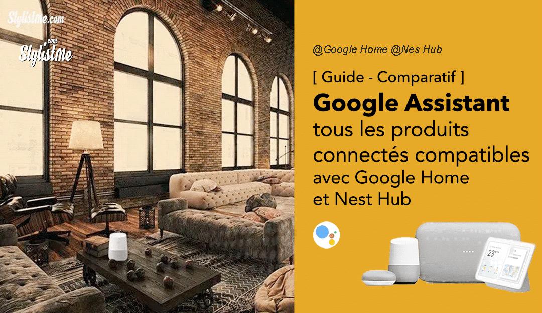 Google Home appareils compatibles Google Assistant 2020