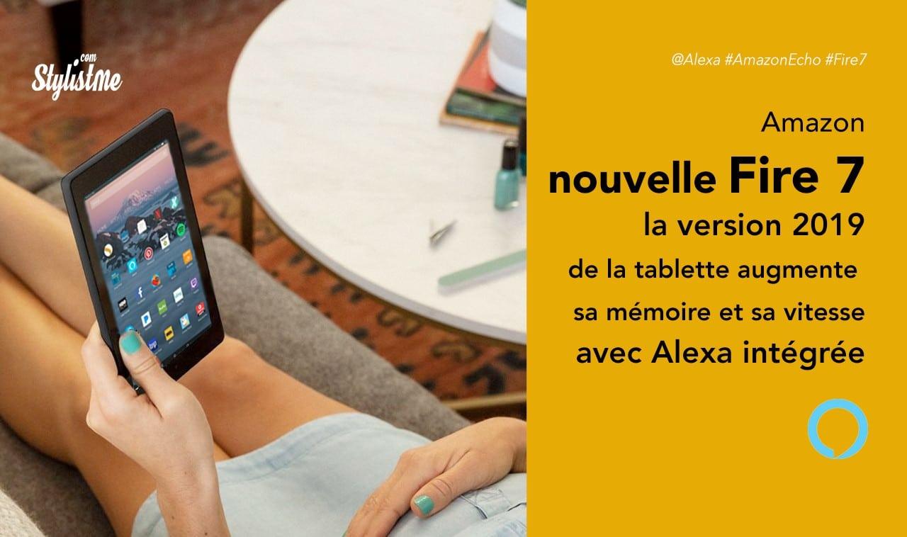 Fire 7 2019 la nouvelle version de la tablette Amazon avec Alexa