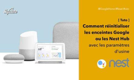 Comment réinitialiser votre Google Home ou Nest Hub [tuto]
