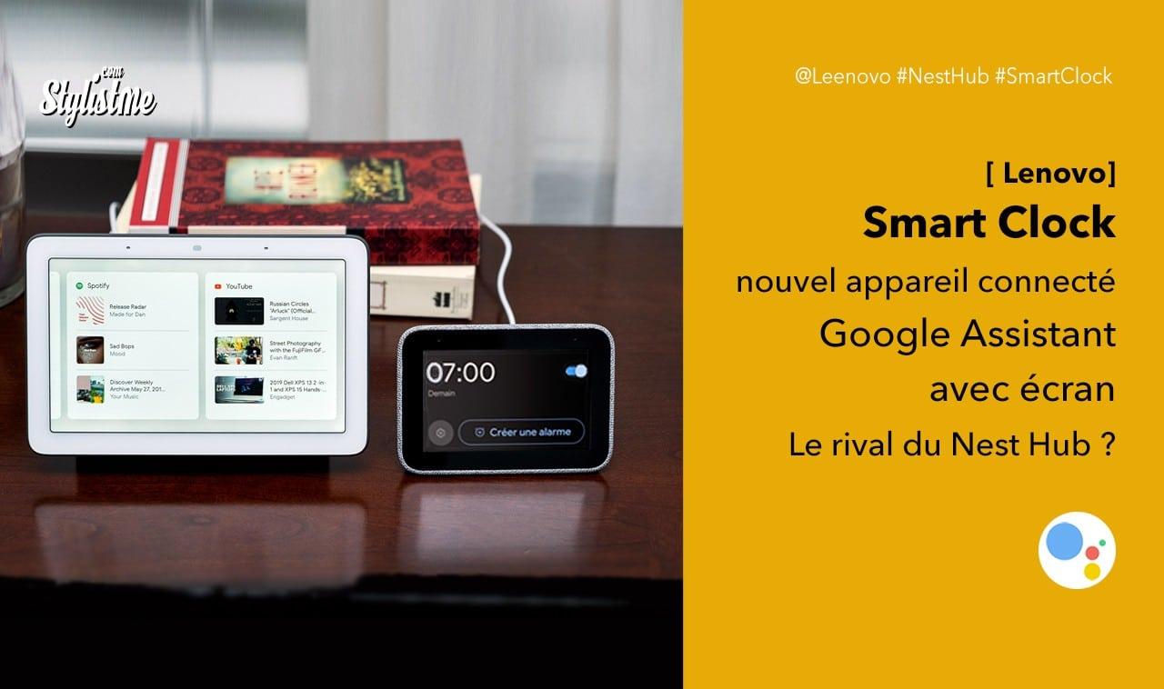 Lenovo Smart Clock avis test prix réveil Google Assistant