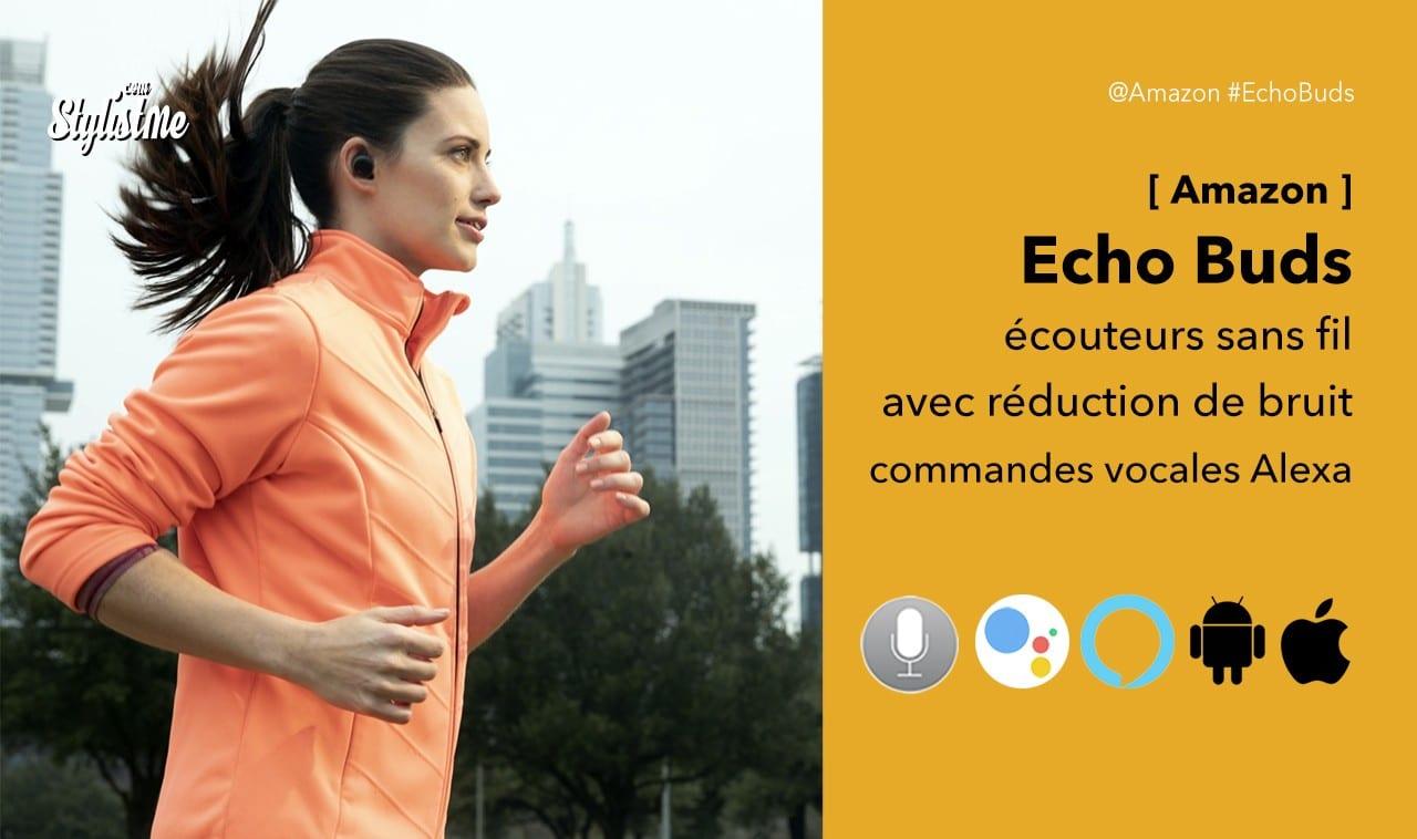 Echo Buds Amazon avis prix test des écouteurs sans fil Bose
