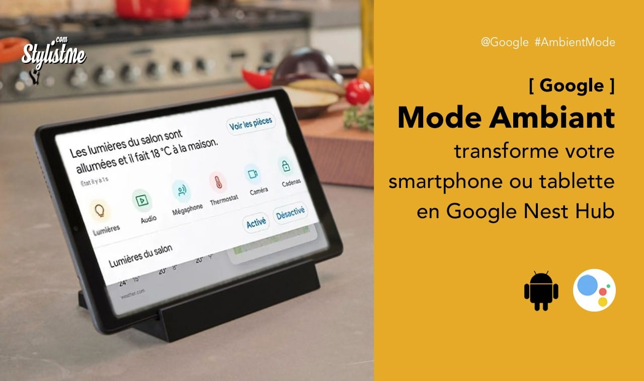 Mode Ambiant Google Assistant Ambient Mode