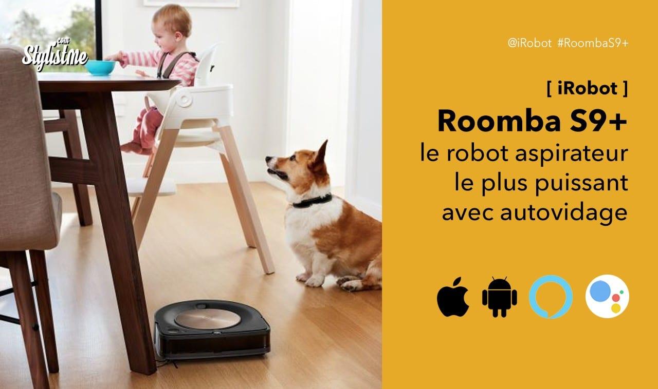 Roomba S9+ avis test prix robot aspirateur iRobot