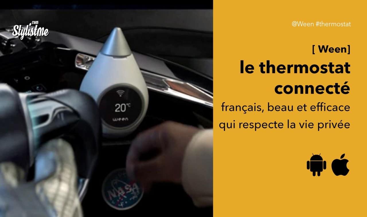Ween avis test prix thermostat connecté français