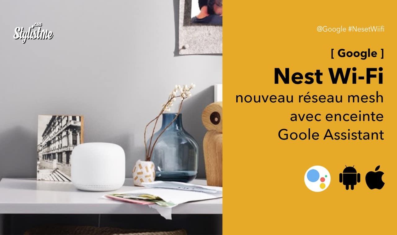 nest wifi test prix avis réseau mesh google