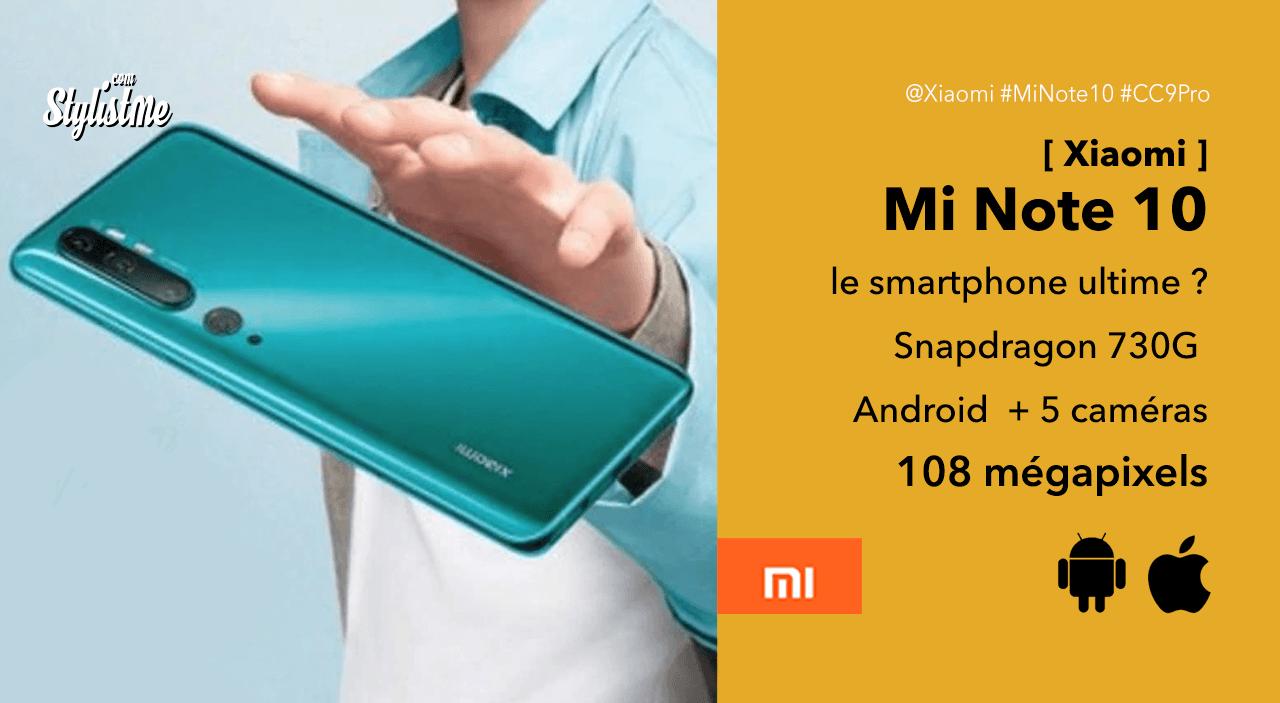 Xiaomi-Mi-Note-10-test-avis-prix-date-CC9-Pro