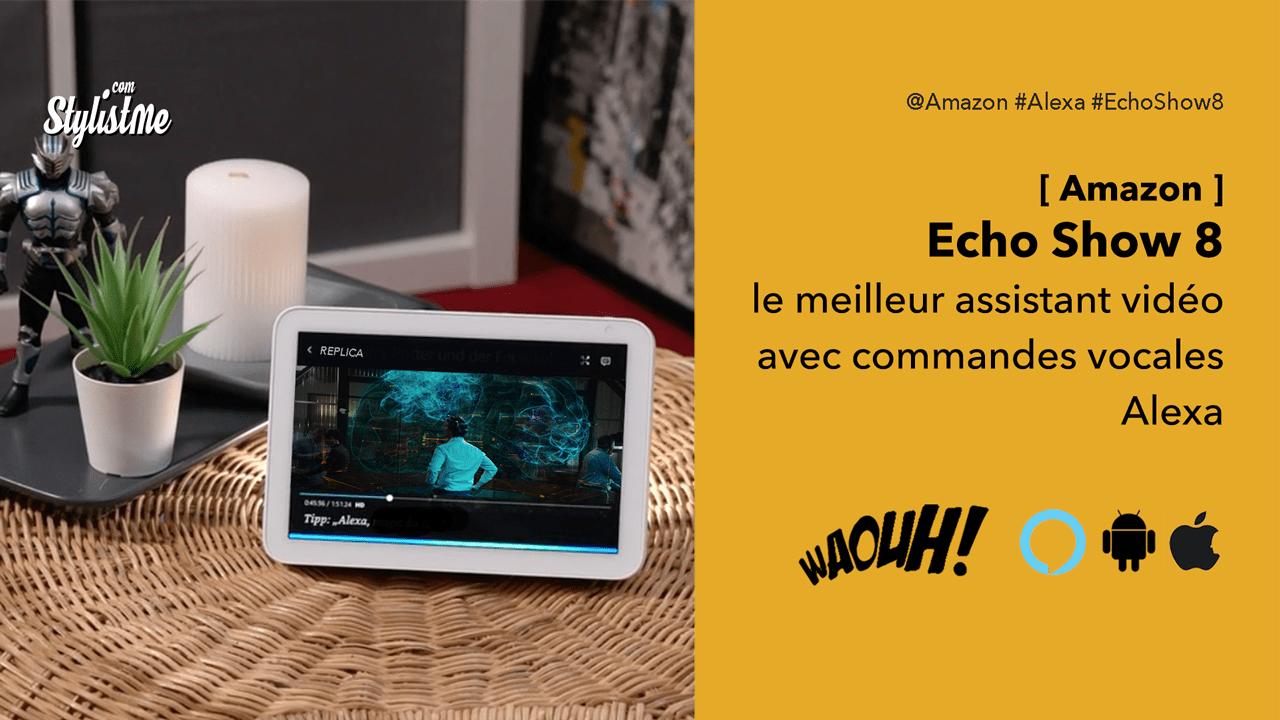 Amazon Echo Show 8 test avis prix