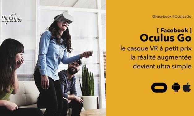 Oculus Go test avis du premeier casque de réalité virtuelle