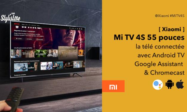 Xiaomi Mi Tv 4S  télé connectée 4K à petit prix et qualité Xiaomi