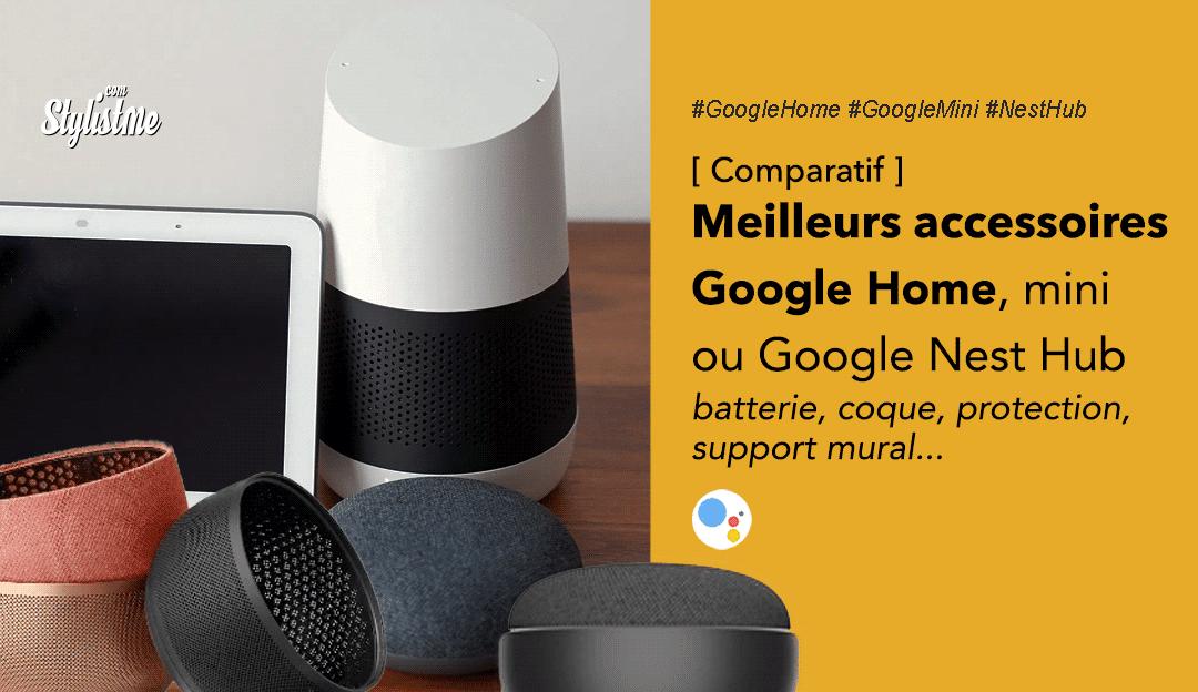 Meilleurs accessoires Google Home mini Nest hub