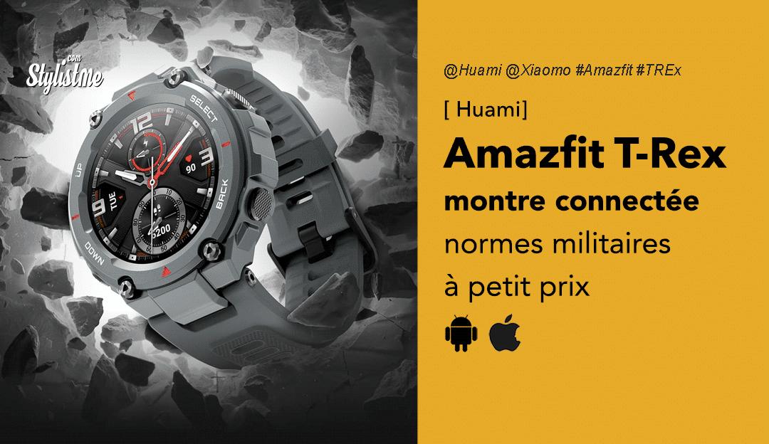 Amazfit T-Rex avis prixtest Huami Xiaomi montre connecté