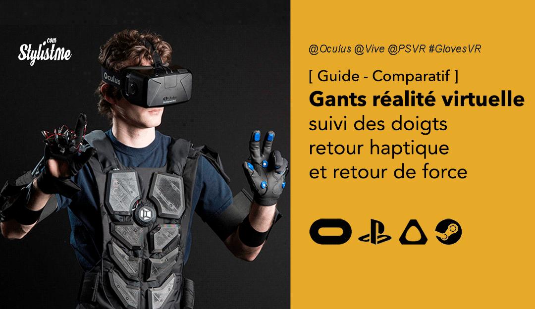 gants réalité virtuelle comparatif guide