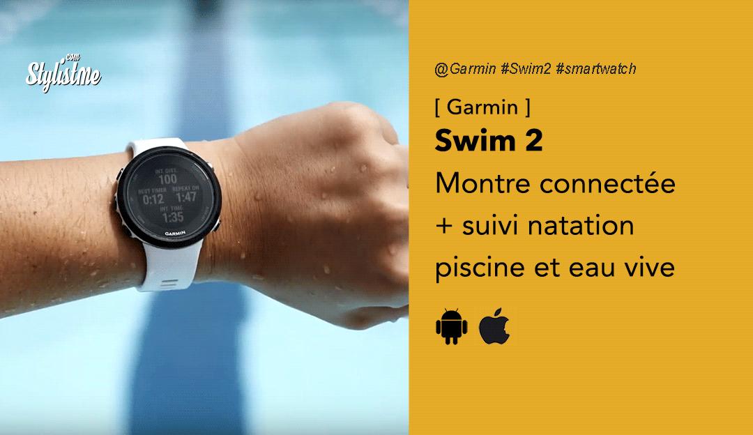 Garmin Swim 2 avis test prix montre natation
