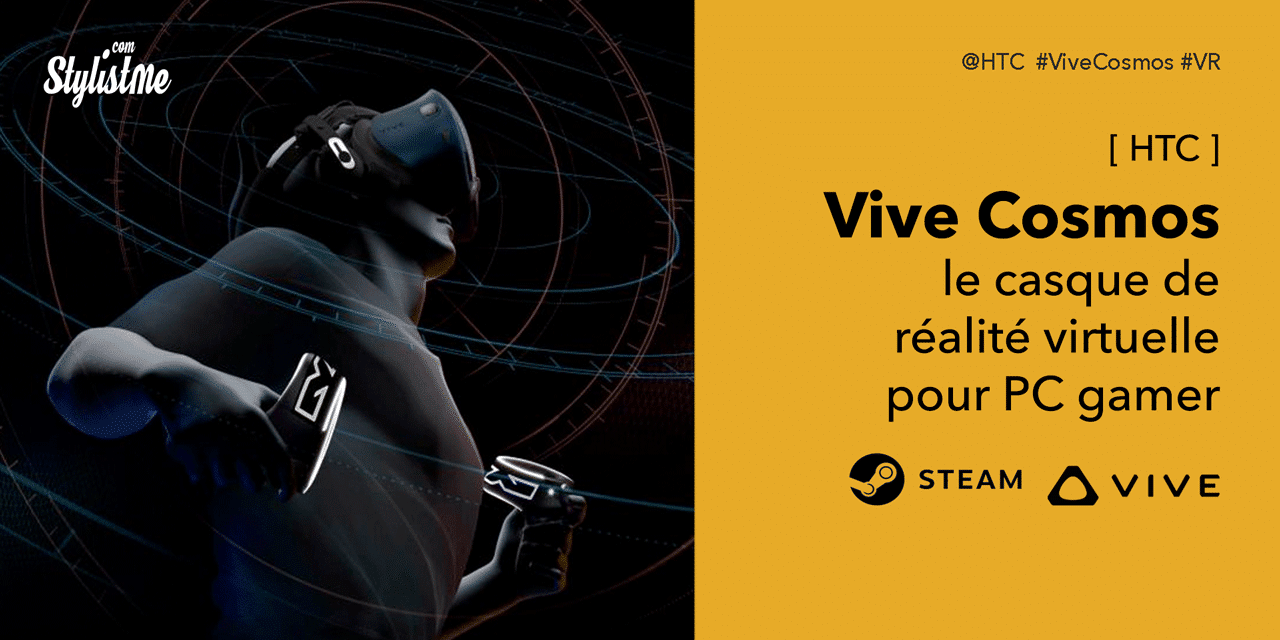 HTC Vive Cosmos test avis prix casque VR filaire pour PC gamer