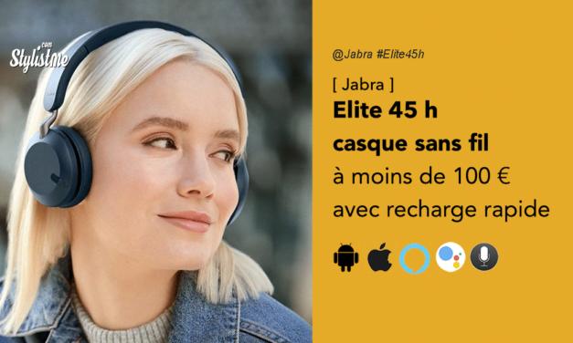 Jabra Elite 45h casque Bluetooth recharge rapide à moins de 100 €