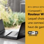 Meilleur routeur Wifi 6, comparatif 2020 : lequel choisir et à quoi cela sert ?