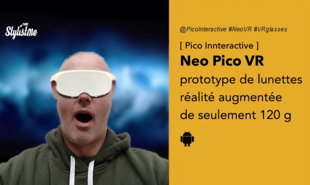 Pico Neo VR lunettes de réalité augmentée de seulement 120 g